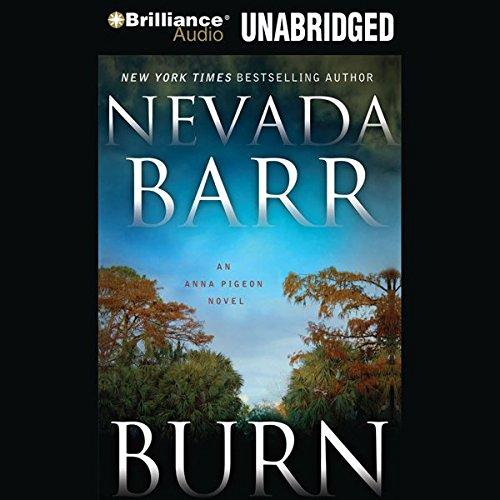 Burn: An Anna Pigeon Mystery, Book 16 cover art