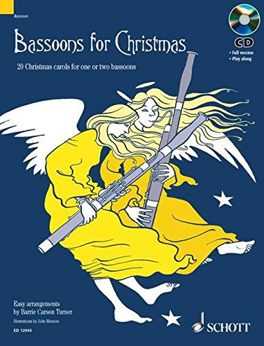 Bassoons for Christmas: 20 Christmas Carols for One or Two Bassoons with a CD of Performances and Accompaniments