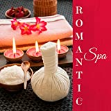 Romantic Spa - Classical Piano Music and Romantic Instrumental Songs for Lovers, Background Valentine's Day Music for Restaurants and Hotel Rooms