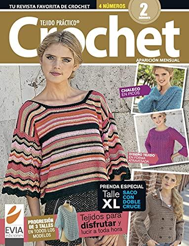 Tejido práctico. Crochet 2: Talle XL en saco con doble cruce (TEJIDO 2 AGUJAS, CROCHET Y OTRAS TECNICAS PARA DESARROLLAR HOBY Y NEGOCIO)