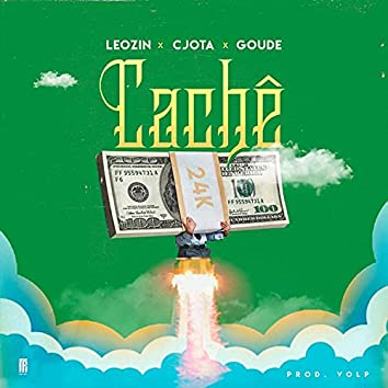 Cachê (feat. Goude, Leozin & CJota)