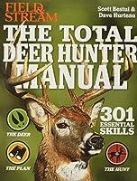 The Total Deer Hunter Manual (Field & Stream)