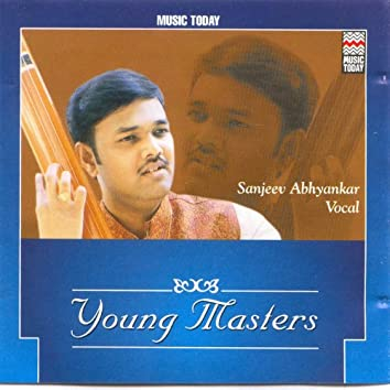 Sanjeev Abhyankar- Young Masters