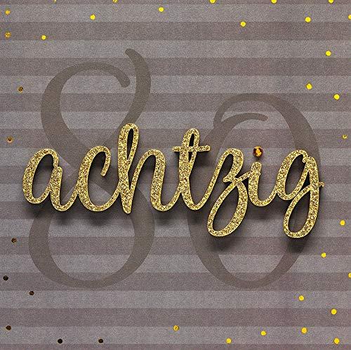 Geburtstagskarte zum 80. Geburtstag Lettering - achtzig - 15 x 15 cm