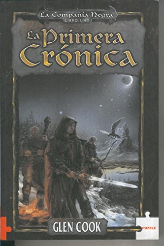 La primera cronica Libro uno La compañia negra