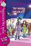 Top model por un día: Vida en Ratford 12 (Tea Stilton)