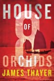 Image of House of Eight Orchids