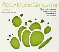 Relax Music Garden 10 - Kaktus (1 CD)