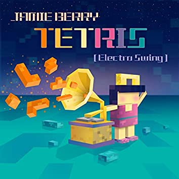 Tetris (Electro Swing)