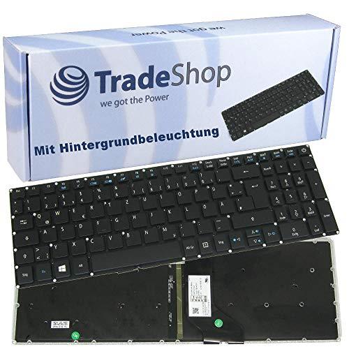 Original QWERTZ Deutsch Tastatur mit Hintergr&beleuchtung für Acer Aspire E5-773G E5-574 E5-574G E5-575 E5-575G E5-575TG E5-522 E5-522G E5-523 E5-523G E5-532 E5-552
