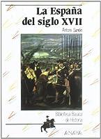 La España del siglo XVII / Spain of the XVII Century