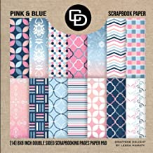 Pink & Blue Scrapbook Paper (14) 8x8 Inch Double Sided Scrapbooking Pages Paper Pad: Crafters Delight By Leska Hamaty