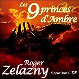 Les 9 princes d'Ambre - Format Téléchargement Audio - 21,00 €