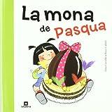 La Mona De Pasqua: 74 (Tradicions)
