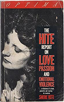 The Hite Report on Love Passion and Emotional Violence