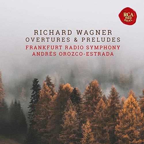 Wagner Overtures & Preludes / Ouvertüren & Vorspiele