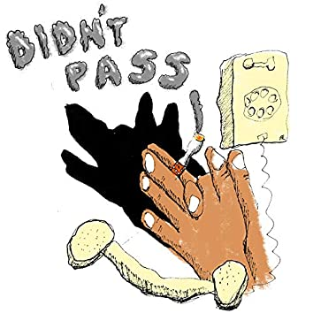 Didn't Pass (feat. Maya)