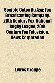 Societe Cotee Au Asx: Fox Broadcasting Company, 20th Century Fox, National Rugby League, 20th Century Fox Television, News...