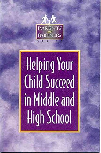 [(Helping Your Child Succeed in Middle and High School)] [By (author) Kristen J. Amundson] published on (July, 2000)
