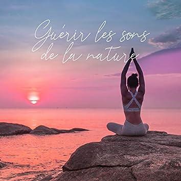 Guérir les sons de la nature (Méditation, Pratique du yoga, Liberté)