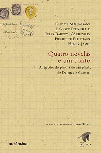 Quatro novelas e um conto: As ficções do platô 8 de Mil platôs, de Deleuze e Guattari