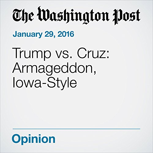 Trump vs. Cruz: Armageddon, Iowa-Style cover art