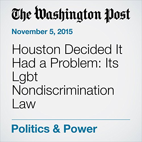 Houston Decided It Had a Problem: Its Lgbt Nondiscrimination Law audiobook cover art