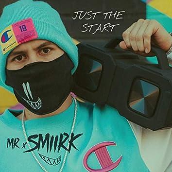 Just the Start (feat. Vilda-Ky & Maaley)
