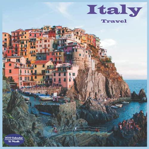 Italy Travel Calendar 2022: 16 Month Squire Calendar 2022