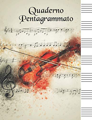 Quaderno Pentagrammato: Quaderno Di Musica Grande Contiene Sommario Per i Nomi Della Tua Musica Formmato A4