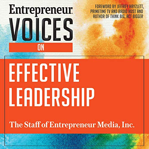 Entrepreneur Voices on Effective Leadership audiobook cover art