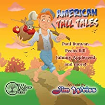 American Tall Tales (The Jim Weiss Audio Collection)