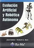 Evolución artificial y robótica autónoma.