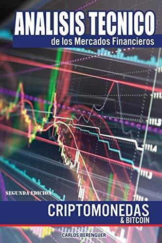 Análisis Técnico de los Mercados Financieros: (B&W) Criptomonedas & Bitcoin 2th Edition