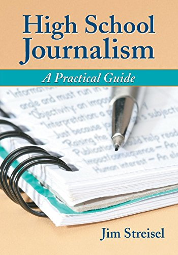 Compare Textbook Prices for High School Journalism: A Practical Guide  ISBN 9780786430604 by Jim Streisel