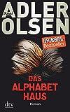 Das Alphabethaus: Roman - Jussi Adler-Olsen