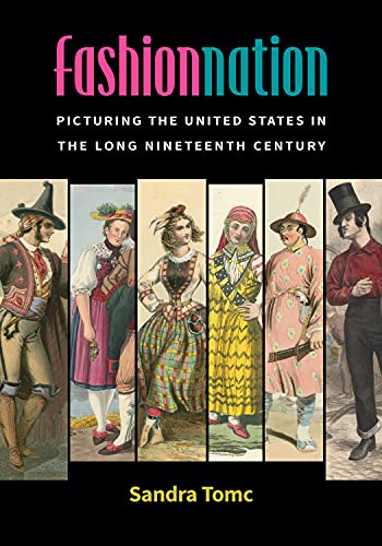 Fashion Nation: Picturing the United States in the Long Nineteenth Century (English Edition)