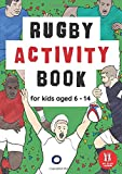 Rugby Activity Book For Kids Aged 6-14: Rugby Union Themed Wordsearches, Mazes, Dot to dot, Colouring in, Trivia