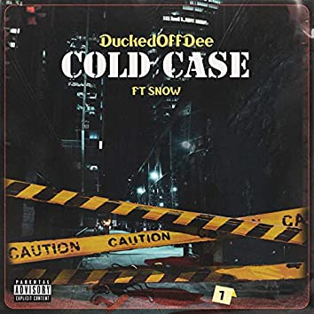 Cold Case (feat. SnowSlickMIA)
