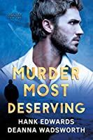 Murder Most Deserving (Lacetown Murder Mysteries)