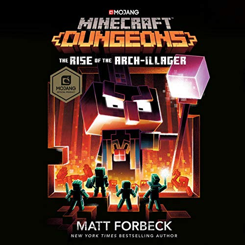 Couverture de Minecraft Dungeons: The Rise of the Arch-Illager