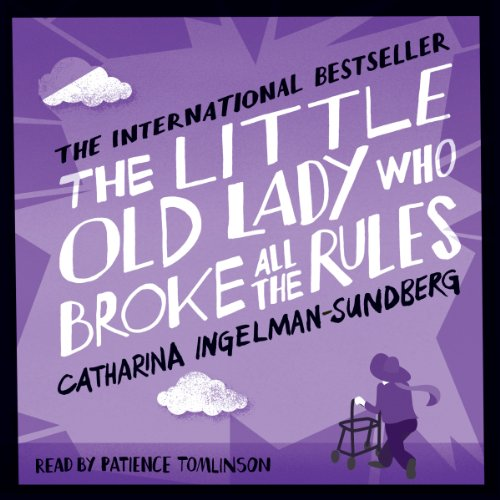 The Little Old Lady Who Broke All the Rules cover art
