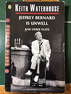Jeffrey Bernard Is Unwell / Mr And Mrs Nobody / Bookends