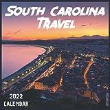 South Carolina Travel Calendar 2022: 2021-2022 South Carolina Weekly & Monthly Planner   2-Year Pocket Calendar   19 Months   Organizer   Agenda   Appointment   For South Carolina Lovers