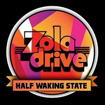 Half Waking State