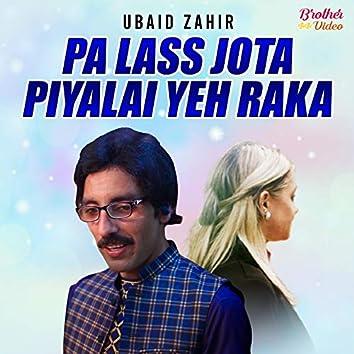 Pa Lass Jota Piyalai Yeh Raka - Single