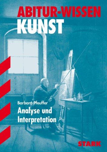 STARK Abitur-Wissen - Kunst Analyse und Interpretation