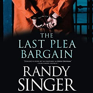 The Last Plea Bargain                   By:                                                                                                                                 Randy Singer                               Narrated by:                                                                                                                                 Tavia Gilbert                      Length: 11 hrs and 52 mins     110 ratings     Overall 4.4