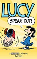 Lucy: Speak Out!: A Peanuts Collection (Peanuts Kids)