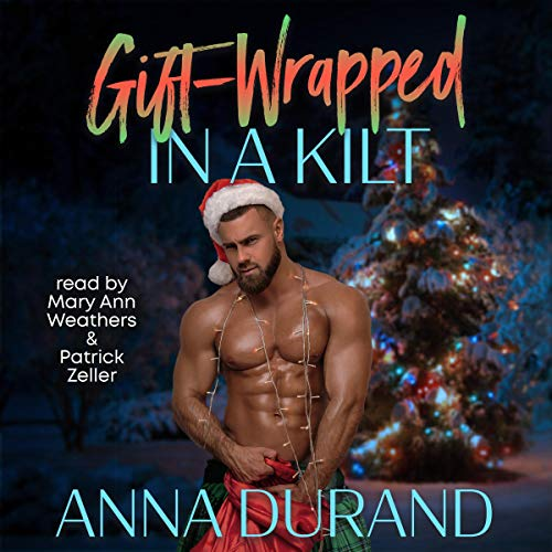 Gift-Wrapped in a Kilt: Hot Scots, Book 4